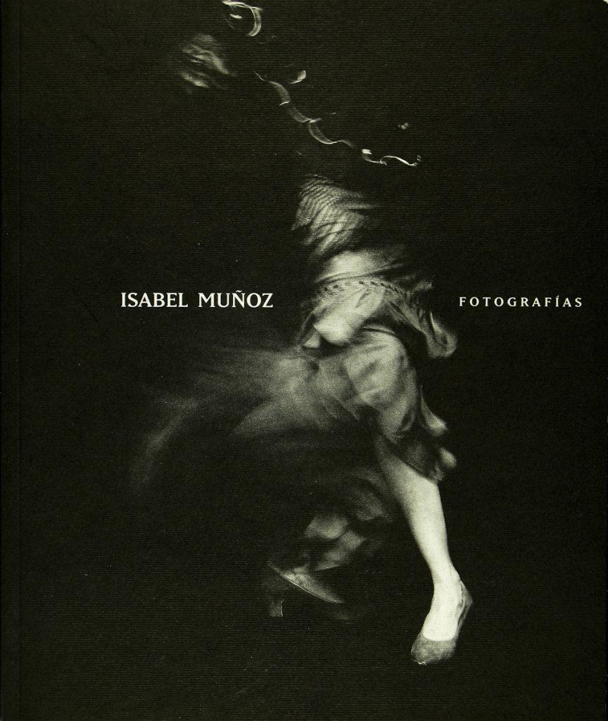 ISABEL MUÑOZ, FOTOGRAFÍAS Catálogo de exposición Ainsa Ediciones 1993 Madrid
